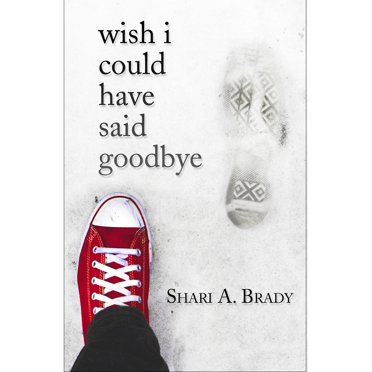 Shari Brady Wish I Could Have Said Goodbye